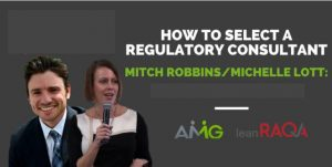 RAQA Today Podcast with Mitch Robbins: Selecting a Regulatory Consultant