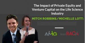 RAQA Today Podcast with Mitch Robbins: The Impact of Private Equity on the Life Science Industry